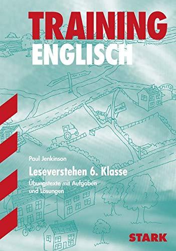 9783894495824: Training Englisch Leseverstehen 6. Klasse: �bungstexte mit Aufgaben und L�sungen