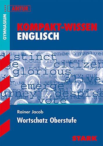 9783894496319: Kompakt-Wissen Gymnasium - Englisch Wortschatz Oberstufe