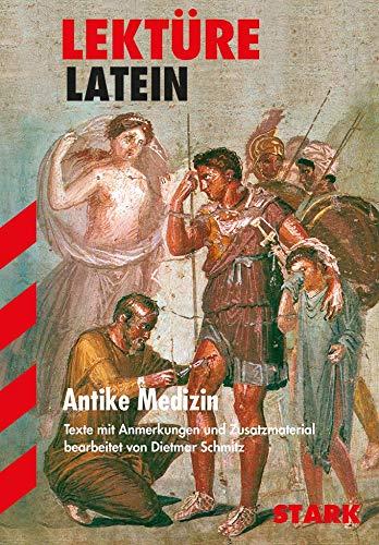 9783894496432: Lekt�re Latein. Antike Medizin: Texte mit Anmerkungen und Zusatzmaterial