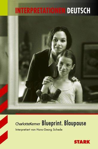 9783894496470: Blueprint - Blaupause. Interpretationshilfe Deutsch.