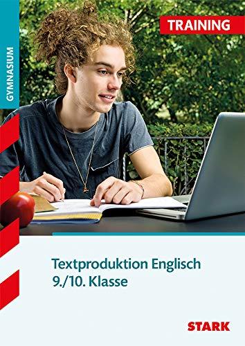 Training Englisch Textproduktion 9./10. Klasse
