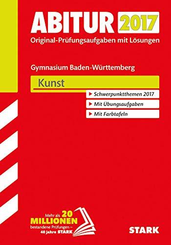 Abitur 2012: Prüfungsaufgaben mit Lösungen. Kunst. Gymnasium Baden-Württemberg. Mit den Original-Prüfungsaufgaben 2006-2011 - Ilg, Raimund, Peter Fischer und Silke Wießner