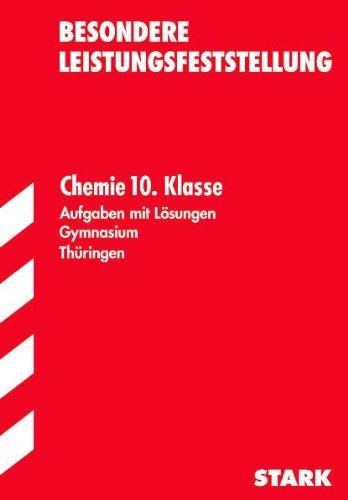9783894496883: Besondere Leistungsfeststellung Chemie. 10. Klasse. Gymnasium. Thüringen: Aufgaben mit Lösungen