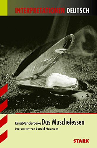 9783894496913: Das Muschelsessen. Interpretationshilfe Deutsch