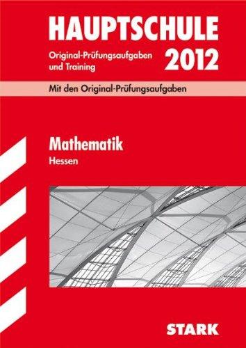 Hauptschule 2005 Mathematik Hessen : Original-Prüfungsaufgaben u. Training / Autoren: Petra Koch ; Thomas Schwarze.