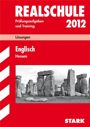 Abschluss-Prüfungsaufgaben Realschule Hessen. Lösungen Englisch 2012 : 2005-2010 - Brigitte Kratzer,Gerhard Philipp