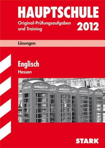 Lösungsheft Englisch 2011. Abschluss-Prüfungsaufgaben Hauptschule Hessen: Abschluss-Prüfungsaufgaben 2005-2010 : 2005-2010 - Katharina Menzel