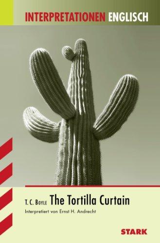 9783894498030: Interpretationshilfe Englisch. The Tortilla Curtain