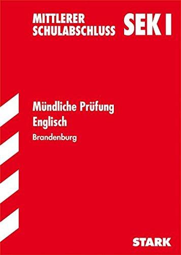 Mittlerer Schulabsschluss Sek. 1 Brandenburg Mündliche Prüfung