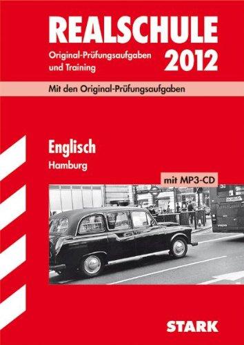 9783894498252: Realschule 2012 Englisch Hamburg: Original-Prüfungsaufgaben und Training 2005-2011