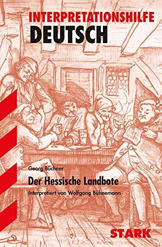 Der Hessische Landbote. Interpretationshilfe Deutsch.: Georg Büchner