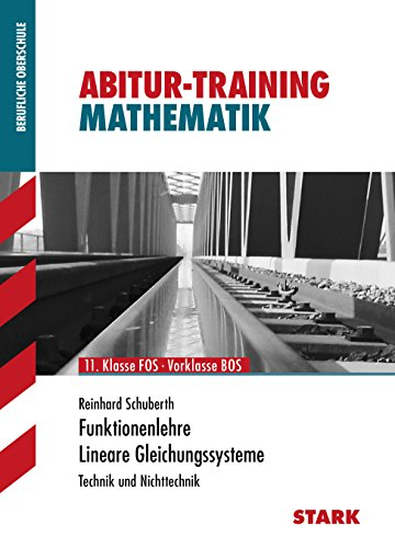 9783894498795: Training FOS/BOS Funktionenlehre, Lineare Gleichungssysteme