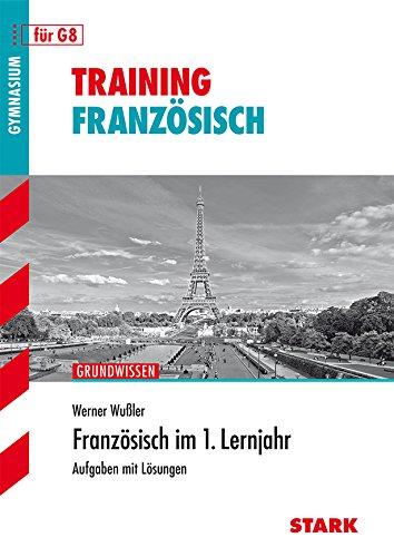 9783894499563: Training Grundwissen Französisch im 1. Lernjahr: Aufgaben mit Lösungen