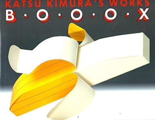 Katsu Kimura's Works B O O O: Katsu Kimura