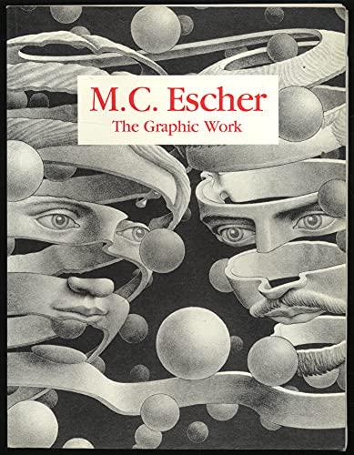 M C Escher the Graphic Work: Escher, M C