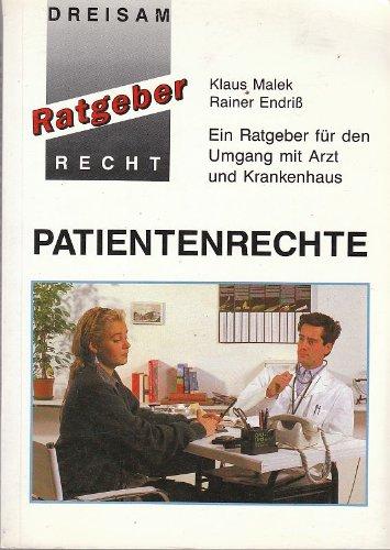9783894523039: Patientenrechte. Ein Ratgeber für den Umgang mit Arzt und Krankenhaus