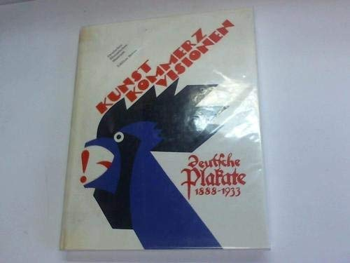 Kunst_324 Kommerz_324 Visionen_324 : Deutsche Plakate 1888 - Bausteine: Rademacher, Hellmut [Hrsg.]: