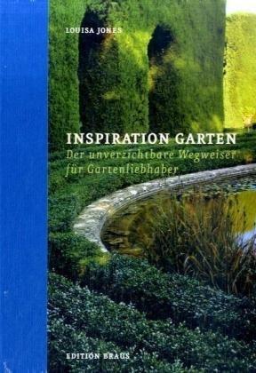 Inspiration Garten: Der unverzichtbare Wegweiser für Gartenliebhaber (3894662778) by [???]