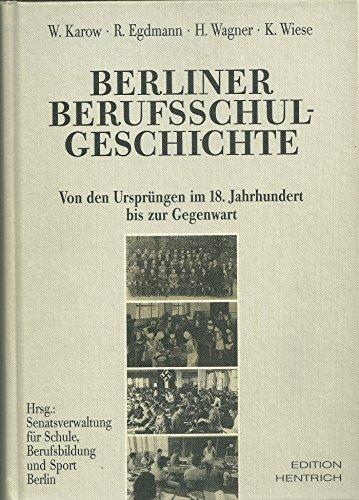 Berliner Berufsschulgeschichte: Willi Karow