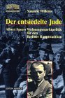 9783894682590: Der entsiedelte Jude: Albert Speers Wohnungsmarktpolitik für den Berliner Hauptstadtbau