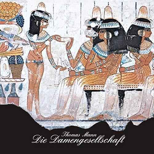 9783894698300: Die Damengesellschaft aus Joseph und seine Brüder 3, Siebentes Hauptstück