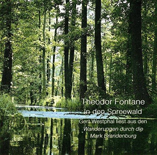 9783894698560: Der Spreewald. CD: Auszuge aus den Wanderungen durch die Mark Brandenburg Band 4