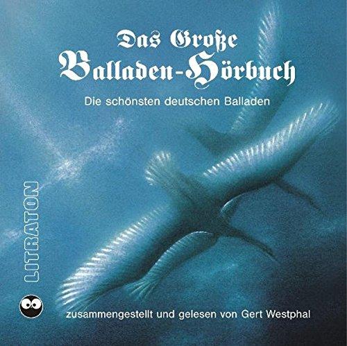 9783894699703: Das große Balladen-Hörbuch. 6 CDs: Die schönsten deutschen Balladen [Audiobook]