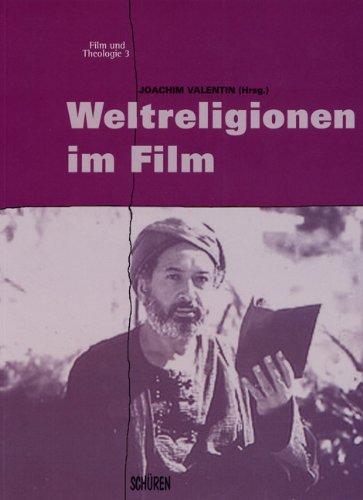 9783894723699: Weltreligionen im Film