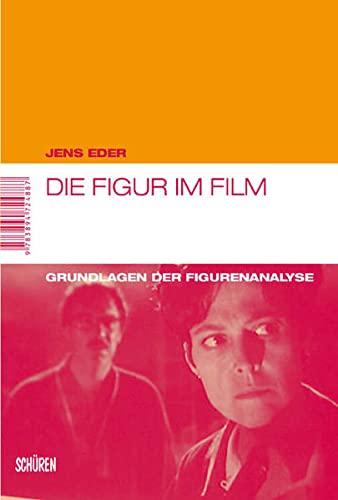 Die Figur im Film: Jens Eder