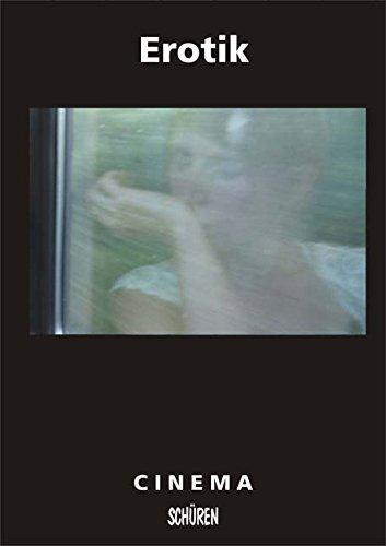 9783894726027: Cinéma. - Marburg 51. Jg. 51., Erotik Schuere