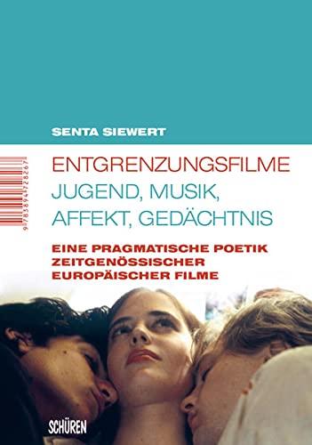 9783894728267: Entgrenzungsfilme - Jugend, Musik, Affekt, Gedächtnis