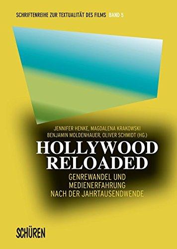 9783894728540: Hollywood Reloaded: Genrewandel und Medienerfahrung nach der Jahrtausendwende