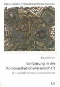 9783894735920: Einführung in die Kommunikationswissenschaft 1/1: Grundlagen der Kommunikationswissenschaft