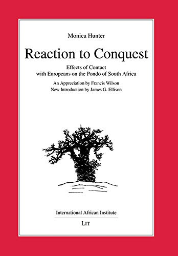 Reaction to Conquest: Effects of Contact with: Monica Wilson