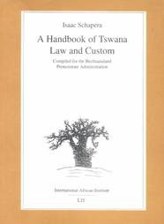9783894738808: A Handbook of Tswana Law and Custom: Compiled for the Bechuanaland Protectorate Administration (Classics in African Anthropology)