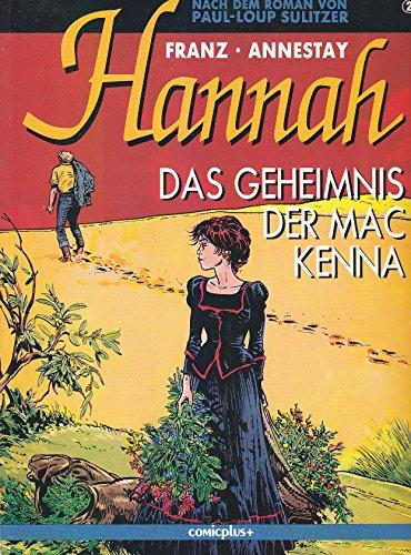 hanna, das geheimnis der mac kenna: band: annestay, franz