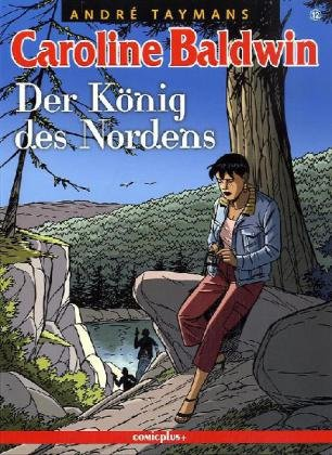 9783894742102: Carolin Baldwin 12: Der König des Nordens