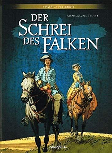 9783894742591: Der Schrei des Falken - Gesamtausgabe 03