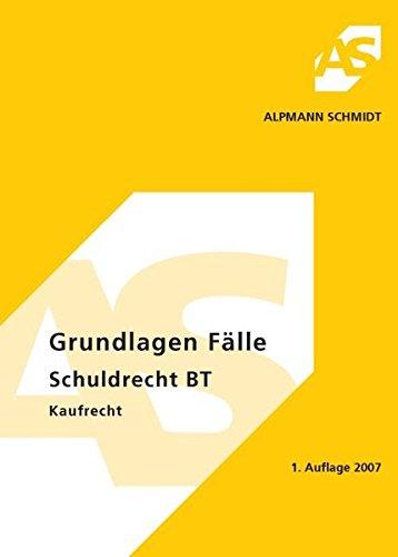 Grundlagen F�¤lle Schuldrecht BT Kaufrecht: Frank M�¼ller