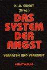 9783894787356: Das System der Angst