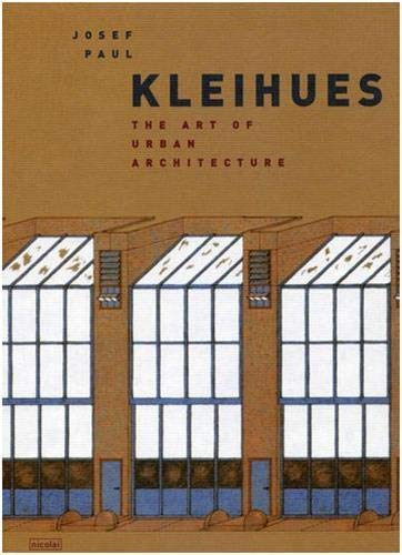 9783894791131: Josef Paul Kleihues: The Art of Urban Architecture (English and German Edition)