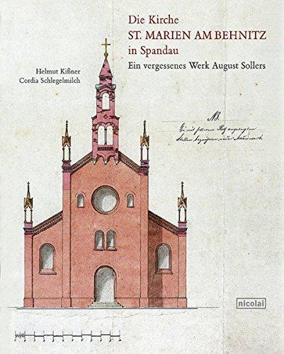 9783894791179: Die Kirche St. Marien am Behnitz in Spandau: Ein vergessenes Werk August Sollers