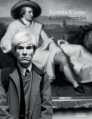 Barbara Klemm. Künstlerporträts. Mit einem Essay von Wilfried Wiegand und einer ...