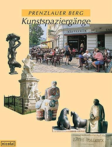 Prenzlauer Berg - Kunstspaziergänge: Hörisch, Malwine, Krause,
