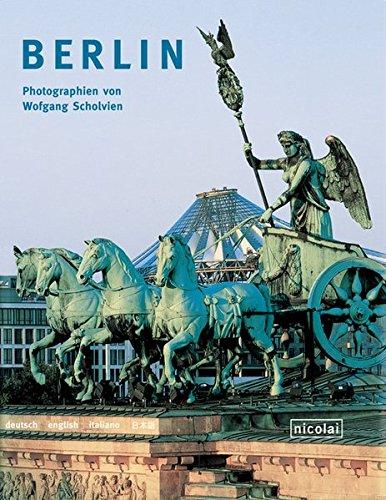 9783894791902: Berlin - Fotografien von Wolfgang Scholvien