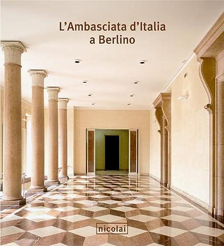 9783894792169: L'Ambasciata d'Italia a Berlino