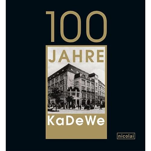 9783894793869: 100 Jahre KaDeWe