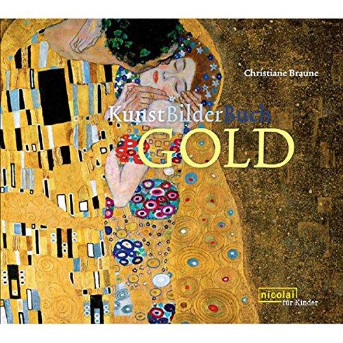 9783894794958: KunstBilderBuch Gold: Kunst für Kinder