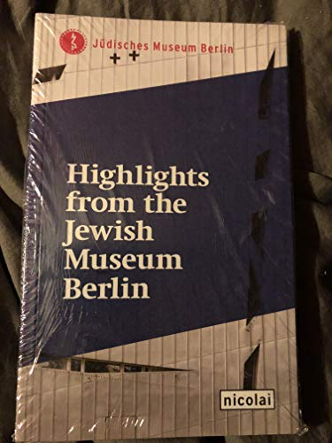 9783894796075: Highlights from the Jewish Museum Berlin