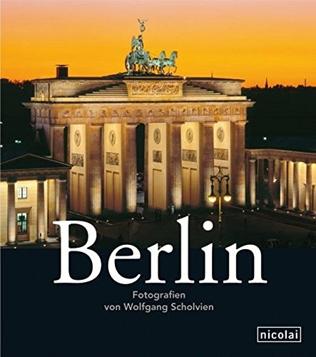 9783894797294: Berlin: Photographs by Wolfgang Scholvien